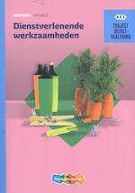 Traject Dienstverlening Dienstverlenende werkzaamheden - R.F.M. van Midde, Jacqueline de Kok-Hoeksema (ISBN 9789006071085)
