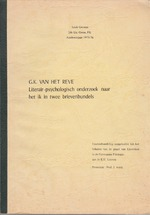 G.K. van het Reve. Literair-psychologisch onderzoek naar het ik in twee brievenbundels - Luuk Gruwez
