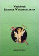 Werkboek voor de zigeuner waarzegkaarten - Aimée Zwitser, Roelof Zwitser (ISBN 9789073140233)