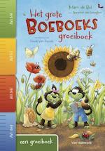 Het grote Boeboeksgroeiboek - Marc de Bel, Anneriek van Heugten (ISBN 9789461316516)