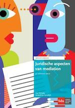 Juridische aspecten van mediation - Eva Schutte, Jacqueline Spierdijk (ISBN 9789012398855)