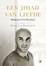 Een jihad van liefde - Mohamed El Bachiri (ISBN 9789023468752)