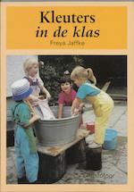 Kleuters in de klas - Freya Jaffka (ISBN 9789062383177)