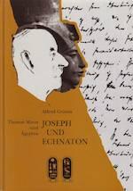 Joseph und Echnaton - Alfred Grimm (ISBN 9783805314121)