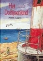 Het dolfijnenkind - Patrick Lagrou (ISBN 9789068221657)