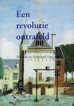 Een revolutie ontrafeld - Jacques Kuiper (ISBN 9789051942446)