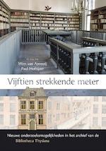 Vijftien strekkende meter - Wim van Anrooij, Paul Hoftijzer (ISBN 9789087046842)