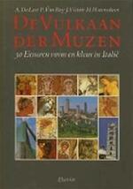 De Vulkaan der Muzen - A. de Laet, Amp, Patrick van Roy, Amp, E.a. (ISBN 9789069820040)