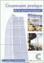 Grammaire pratique de la communication - Stef D'haene, P. De Rammelaere (ISBN 9789045501253)