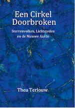Een cirkel doorbroken - Thea Terlouw (ISBN 9789082581430)