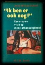Ik ben er ook nog! - Anne Wilson Schaef, Frank Carmiggelt (ISBN 9789023007869)