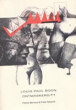 Louis Paul Boon ontmaskerd/t?