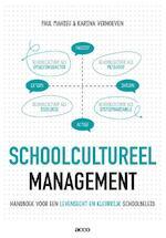 Schoolcultureel management - Paul Mahieu, Karina Verhoeven (ISBN 9789463790406)