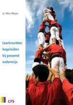 Leerkrachten begeleiden bij passend onderwijs - Wim Meijer, Boudewijn Hogeboom (ISBN 9789065081575)