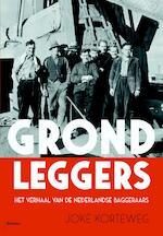 Grondleggers - Joke Korteweg (ISBN 9789460039508)