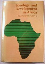 Ideology and Development in Africa - Crawford Young, Professor Crawford Young (ISBN 9780300027440)