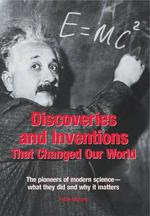 Discoveries and Inventions that Changed Our World - Pete Moore (ISBN 9781845430979)