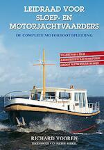 Leidraad voor sloep- en motorbootvaarders - Richard Vooren (ISBN 9789024006960)