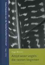Altijd weer vogels die nesten beginnen - Hugo Brems (ISBN 9789035141018)