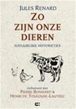 Zo zijn onze dieren - Jules Renard (ISBN 9789074328654)