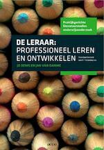De leraar: professioneel leren en ontwikkelen. Reeks: Praktijkgerichte literatuurstudies onderwijskunde 2 - Jo Denis, Jan Van Damme (ISBN 9789033478123)