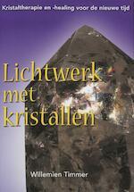 Lichtwerk met kristallen - Wim Timmer (ISBN 9789077247624)