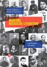 Moderne Russische Literatuur - Arthur Langeveld, W.G. Weststeijn (ISBN 9789061432890)