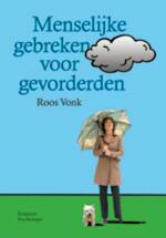 Menselijke gebreken voor gevorderden - Roos Vonk (ISBN 9789055948185)
