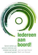 Iedereen aan boord! - Jos van der Horst, Bart van Kessel (ISBN 9789088505126)