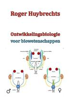 Ontwikkelingsbiologie voor biowetenschappen