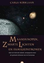 Maansknopen, zwarte lichten en familiepatronen - C. Kerklaan (ISBN 9789062710218)