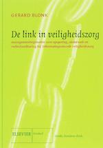 De link in veiligheidszorg - G. Blonk (ISBN 9789035241046)
