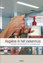 Hygiëne in het ziekenhuis : - Mia Vande Putte (ISBN 9789033470806)