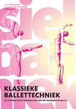Klassieke ballettechniek - R. Vincent (ISBN 9789060118030)