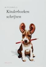 Kinderboeken schrijven - Wim Daniëls (ISBN 9789045703961)