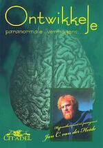 Ontwikkel je paranormale vermogens - Jan C. van der Heide (ISBN 9789065860446)