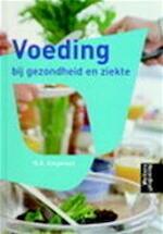 Voeding bij gezondheid en ziekte - N. E. Stegeman, W. A. Gilbert-peek, A. Gongriep-franken (ISBN 9789001809850)