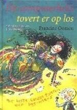 De computerheks tovert er op los - Francine Oomen, Philip Hopman (ISBN 9789026997808)