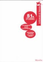 La Biennale Di Venezia : 51. International Art Exhibition : Participating Countries, Collateral Events - Unknown (ISBN 9788831786867)