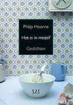 Het ei in mezelf - Philip Hoorne (ISBN 9789049970079)