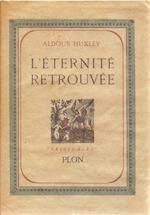 l'Éternité retrouvée - Aldous Huxley
