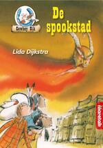 De spookstad - Lida Dijkstra, Lida Dykstra (ISBN 9789043704656)
