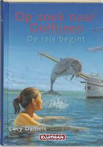De reis begint - Lucy Daniels (ISBN 9789020674071)