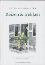 Reizen en trekken - Peter van Straaten (ISBN 9789060129043)