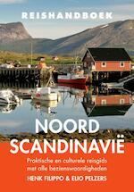 Reishandboek Noord-Scandinavië - Henk Filippo, Elio Pelzers (ISBN 9789038925547)