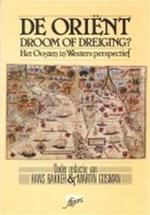 Orient droom of dreiging - Unknown (ISBN 9789024276073)