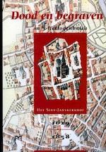 Dood en begraven in 's-Hertogenbosch - Marcel Portegies (ISBN 9789053451427)