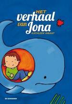 Het verhaal van Jona - Kathleen Amant (ISBN 9789058389299)