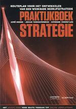 Praktijkboek strategie - Aimé Heene, Johan Vanhaverbeke, Simonne Vermeylen (ISBN 9789077432532)