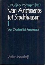 Van Aristoxenos tot Stockhausen - Louis Peter Grijp (ISBN 9789001348083)